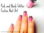 Pink and Black Glitter Festive Nail Art Tutorial
