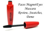 Faces MagnetEyes Mascara Review, Swatches, Demo