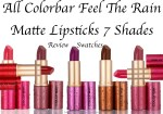 All Colorbar Feel The Rain Matte Lipsticks 7 Shades Review, Swatches