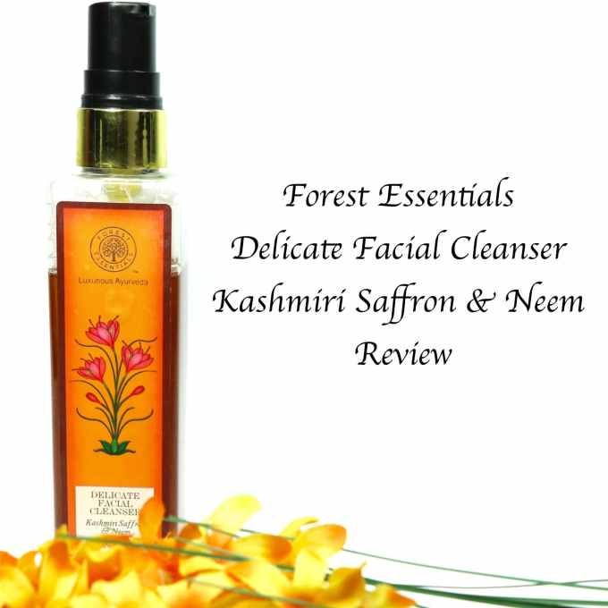Forest Essentials Delicate Facial Cleanser Kashmiri Saffron & Neem Review