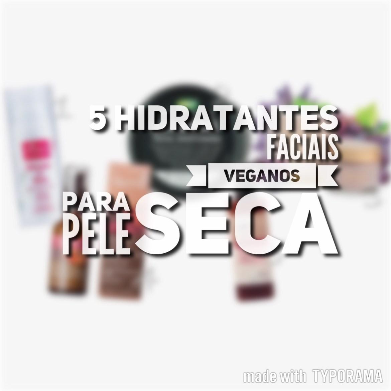 5 Hidratantes Faciais Veganos para Pele Seca