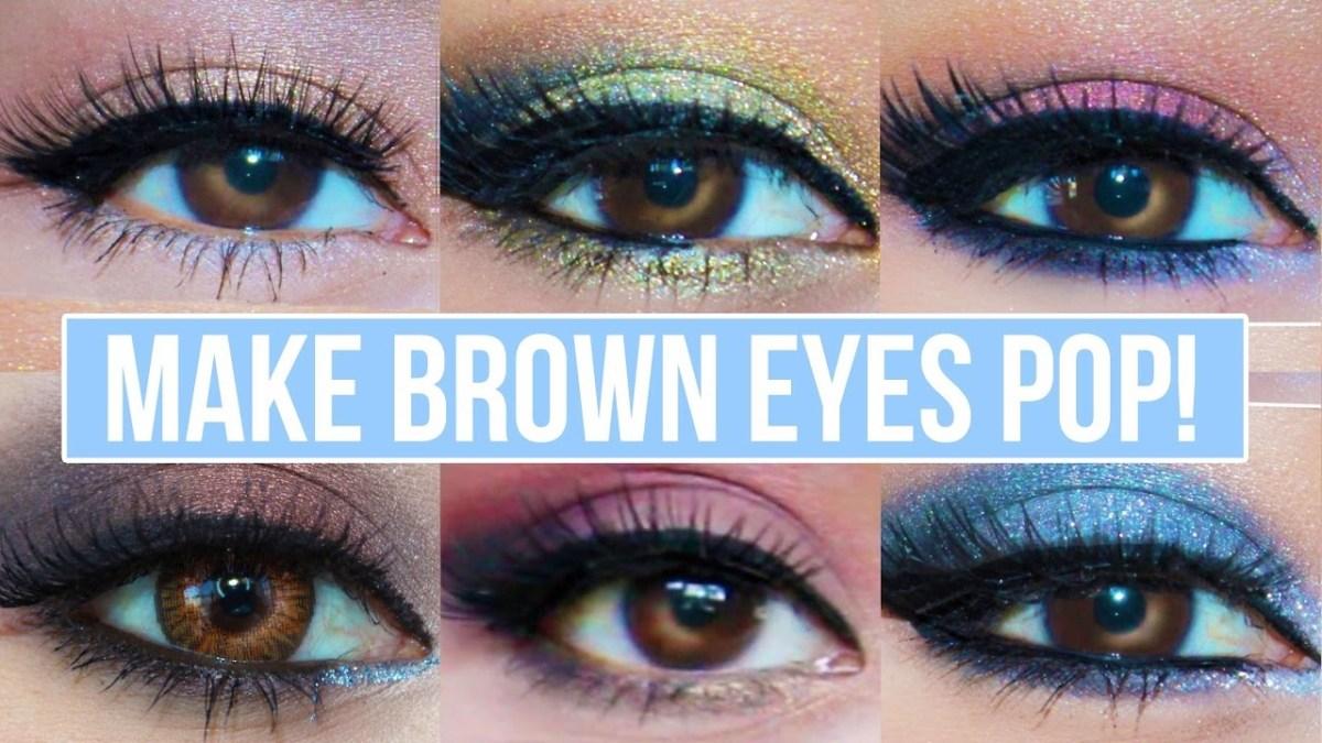 Makeup For Brown Eyes 5 Makeup Looks That Make Brown Eyes Pop Brown Eyes Makeup