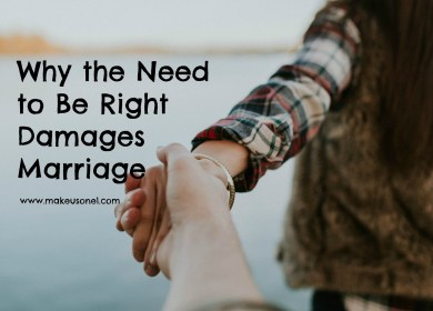 Why the Need to Be Right Damages Marriage