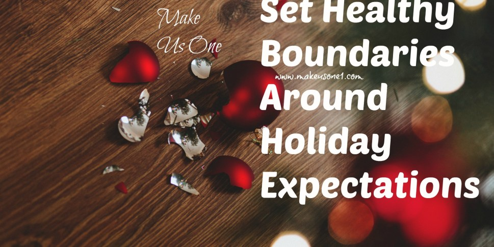 4 areas to Set Healthy Holiday Boundaries