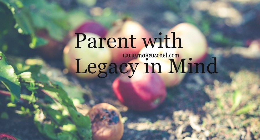Parent with Legacy in Mind