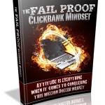 The Fail Proof Clickbank Mindset