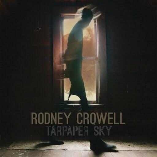 Rodney-Crowell-tarpaper-sky-album