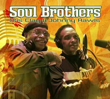OTIS-CLAY-JOHNNY-RAWLS-Soul-Brothers