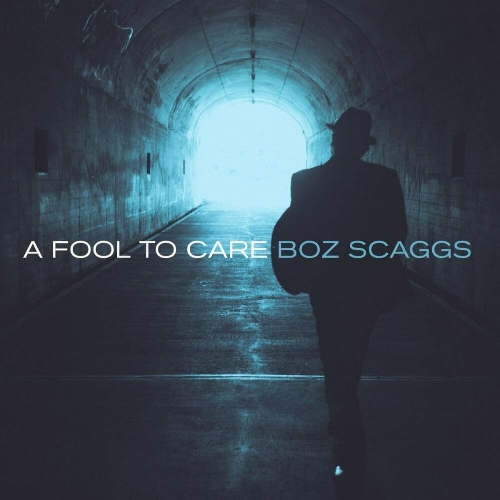 Boz-Scaggs-A-Fool-To-Care