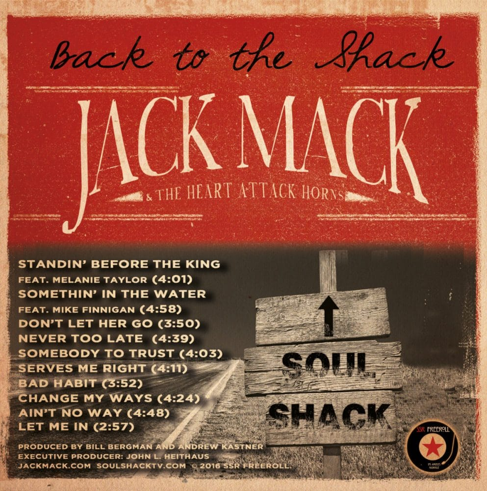 Jack Mack & The Heart Attack Horns  Back to The Shack
