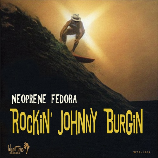 Rockin' Johnny Burgin  Neoprene Fedora