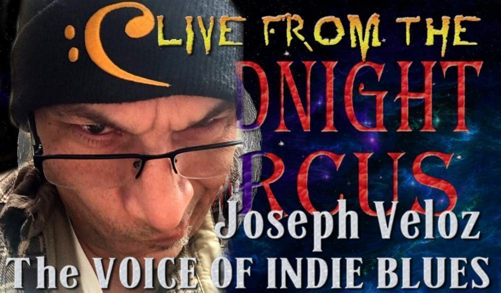LIVE from the Midnight Circus Featuring Joseph Veloz