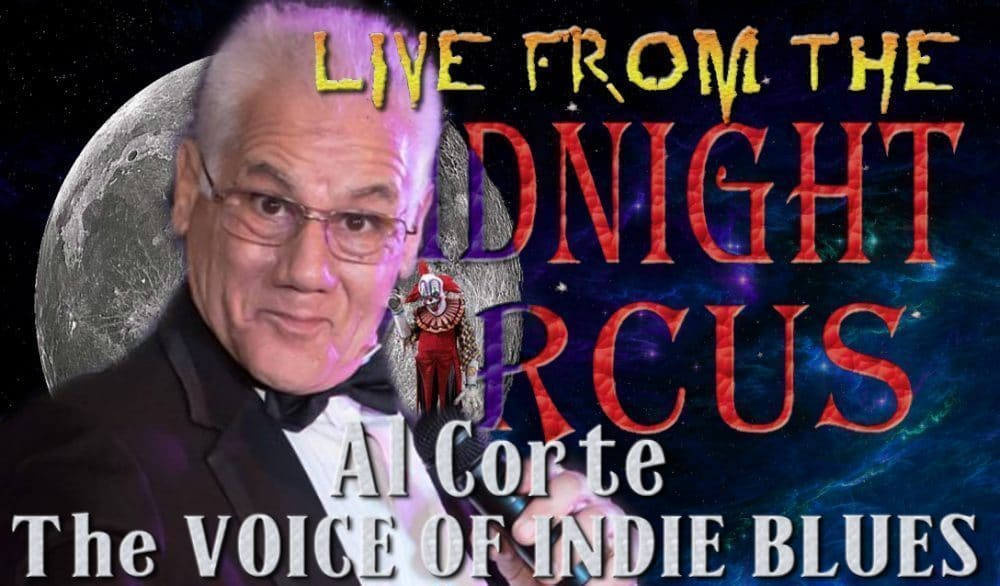 LIVE from the Midnight Circus Featuring Al Corte