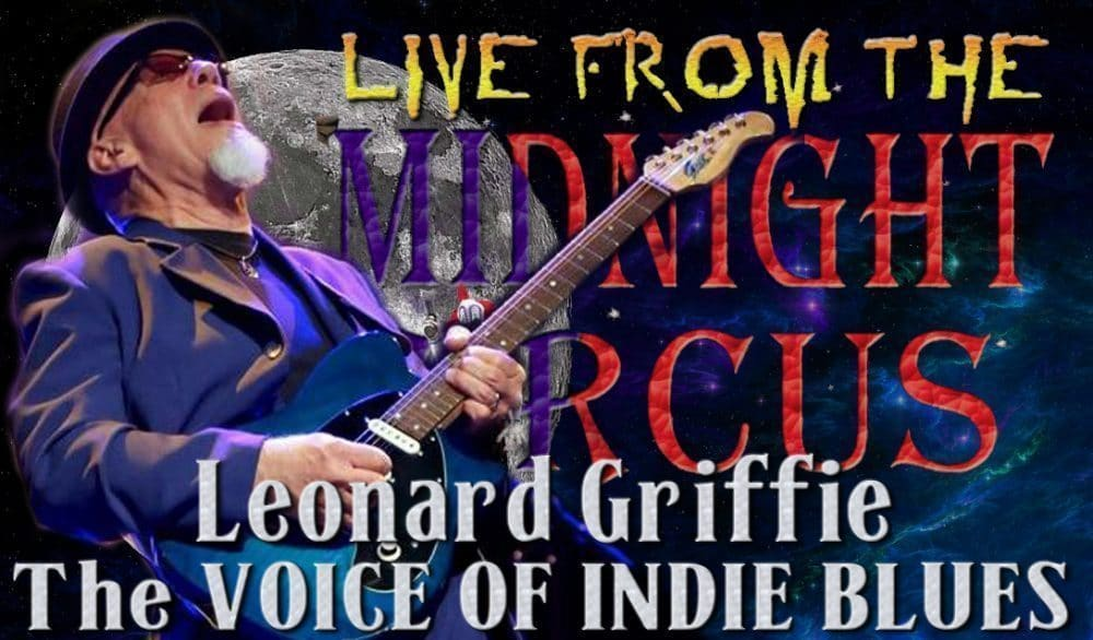 LIVE from the Midnight Circus Featuring Leonard Griffie