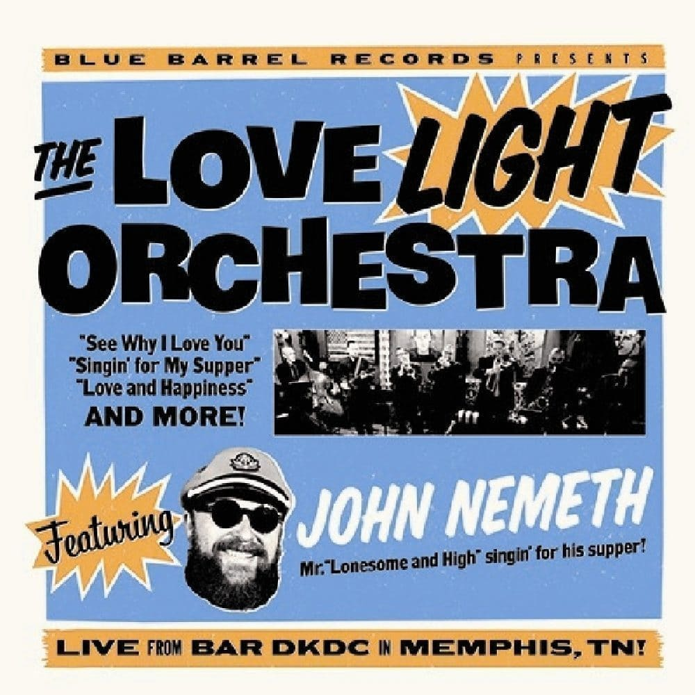 The Love Light Orchestra featuring John Nemeth  Live from Bar DKDC in Memphis, TN!