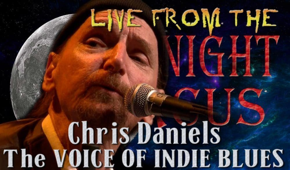 LIVE from the Midnight Circus Featuring Chris Daniels and the Kings