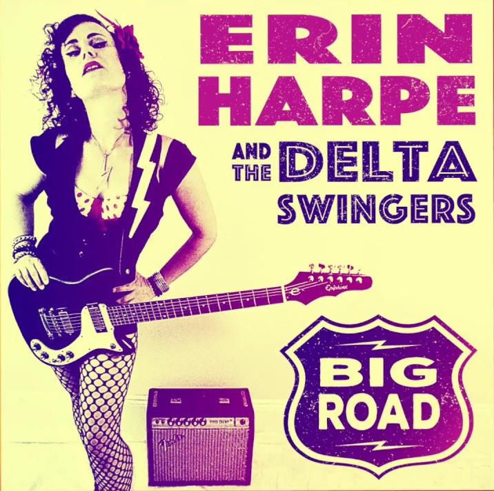Erin Harpe and The Delta Swingers  Big Road