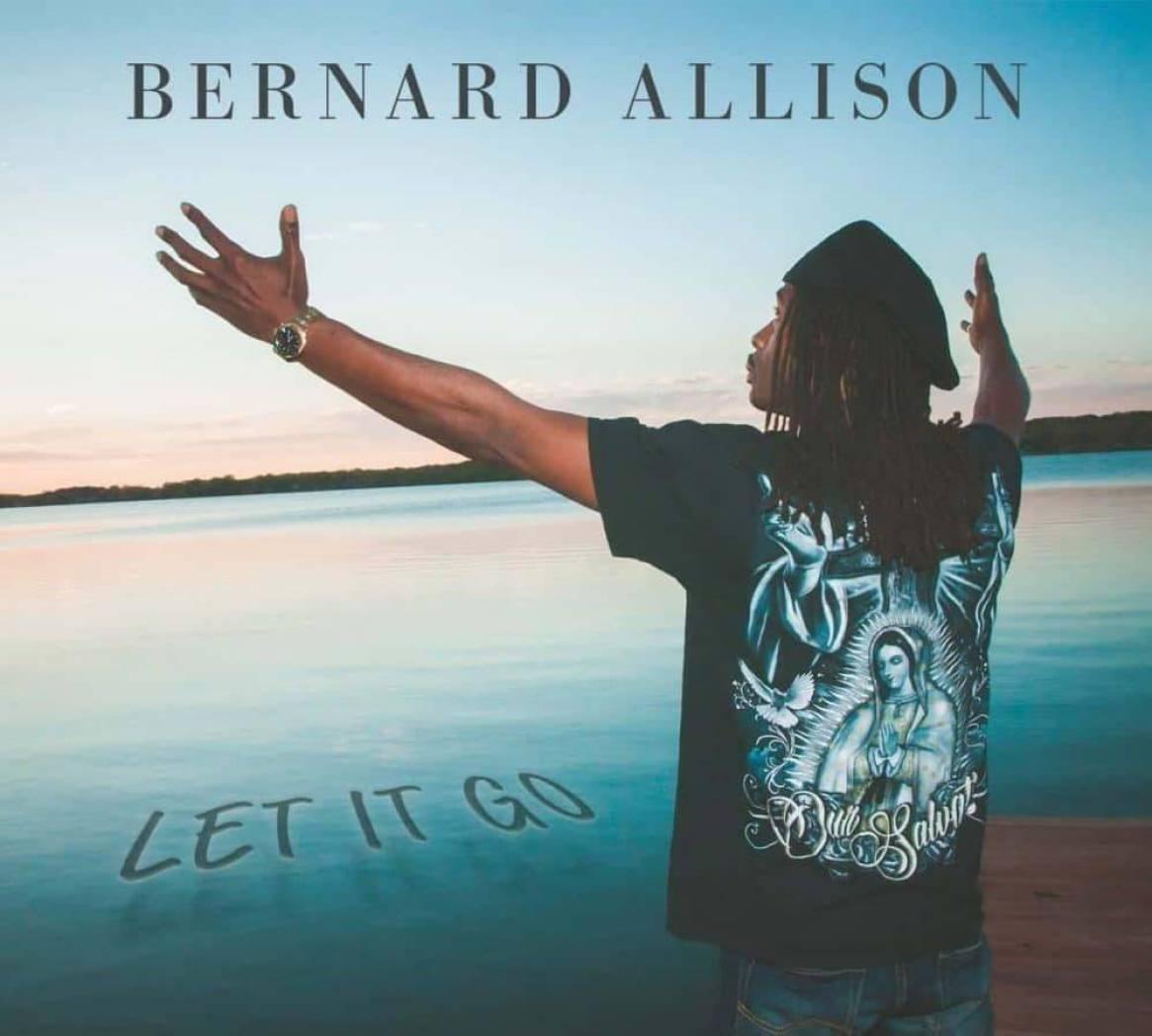Bernard Allison  Let It Go