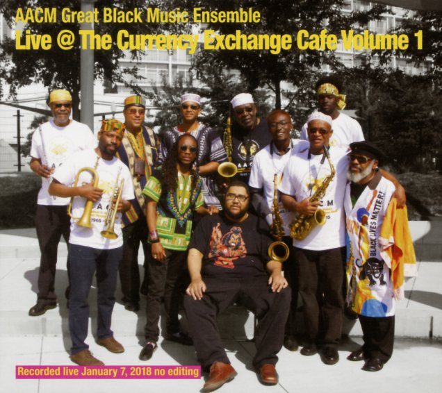 AACM Great Black Music Ensemble Live at The Currency Exchange Volume