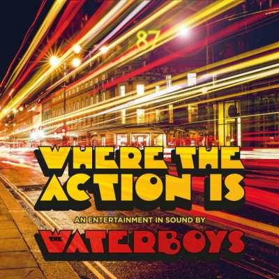 waterboys-wheretheactionis