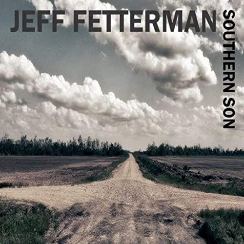 Jeff Fetterman Southern Son