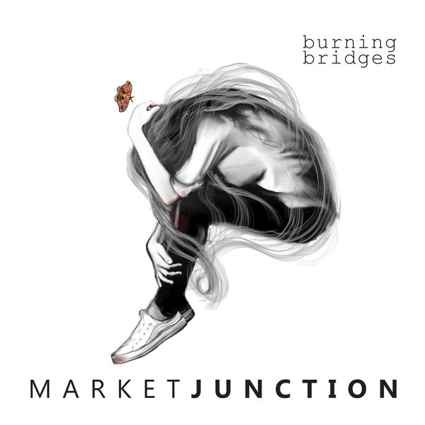Market Junction Burning Bridges