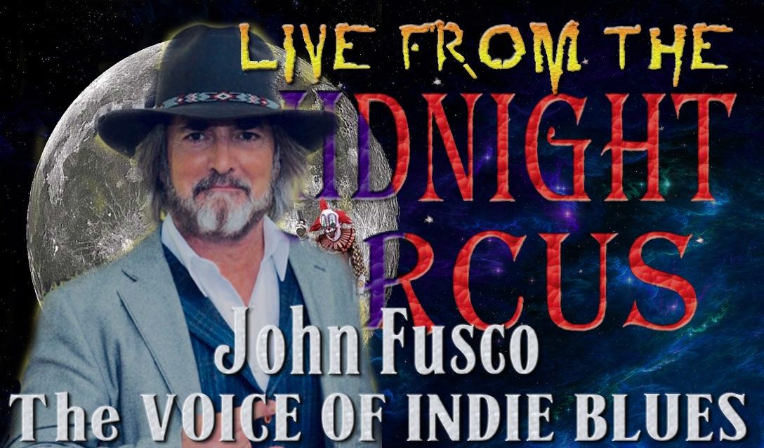 LIVE from the Midnight Circus Featuring John Fusco