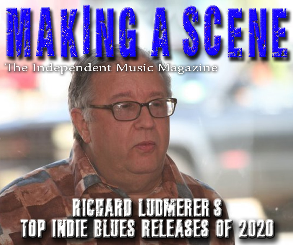 Richard Ludmerer's Top Indie Blues Albums of 2020