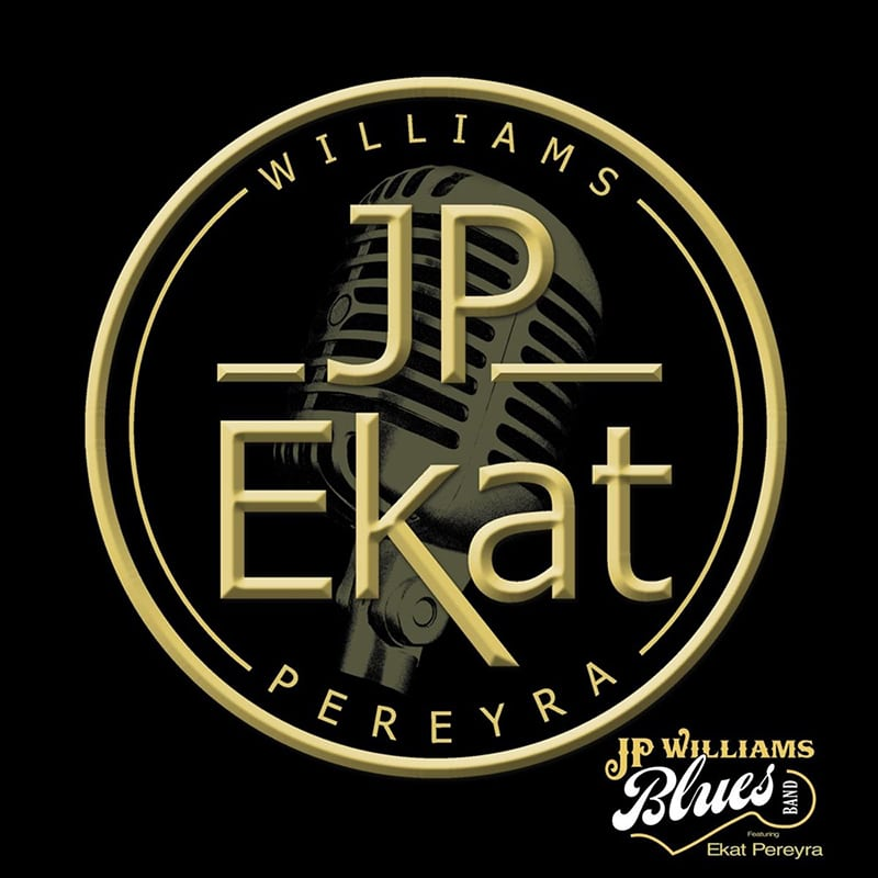 JP & Ekat JP Williams Blues Band featuring Ekat Pereyra
