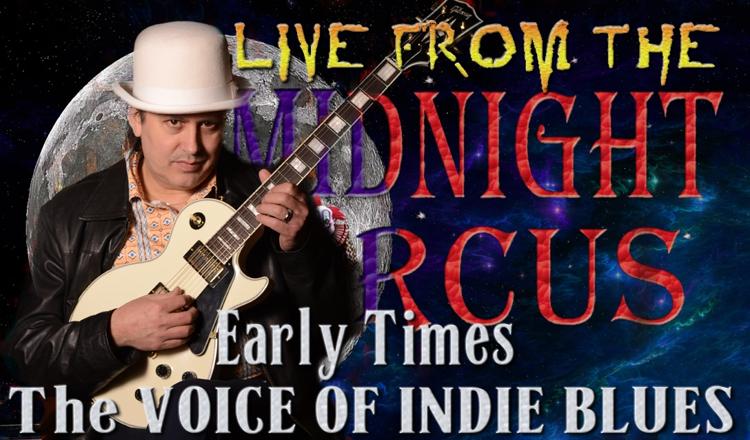 LIVE from the Midnight Circus Featuring Early Times and the High Rollers