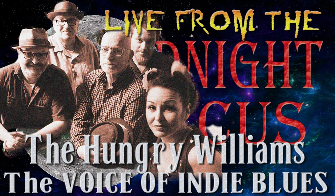 LIVE from the Midnight Circus Featuring  The Hungry Williams