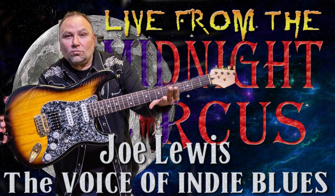 LIVE from the Midnight Circus Featuring Joe Lewis Band