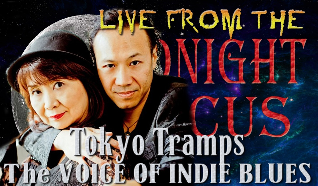 LIVE from the Midnight Circus Featuring  The Tokyo Tramps