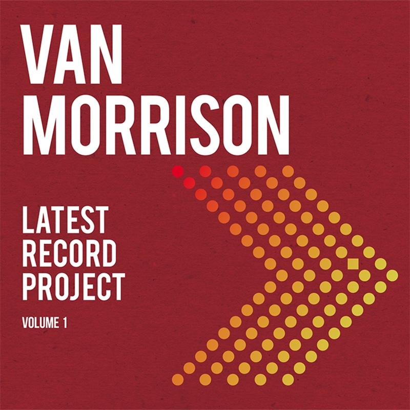 Van Morrison Latest Record Project: Volume 1