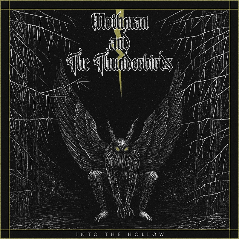 Mothman and The Thunderbirds Into The Hollow