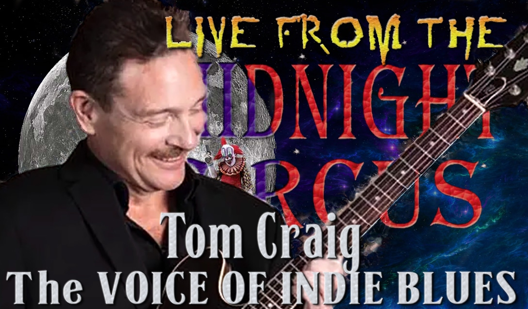 LIVE from the Midnight Circus Featuring Tom Craig