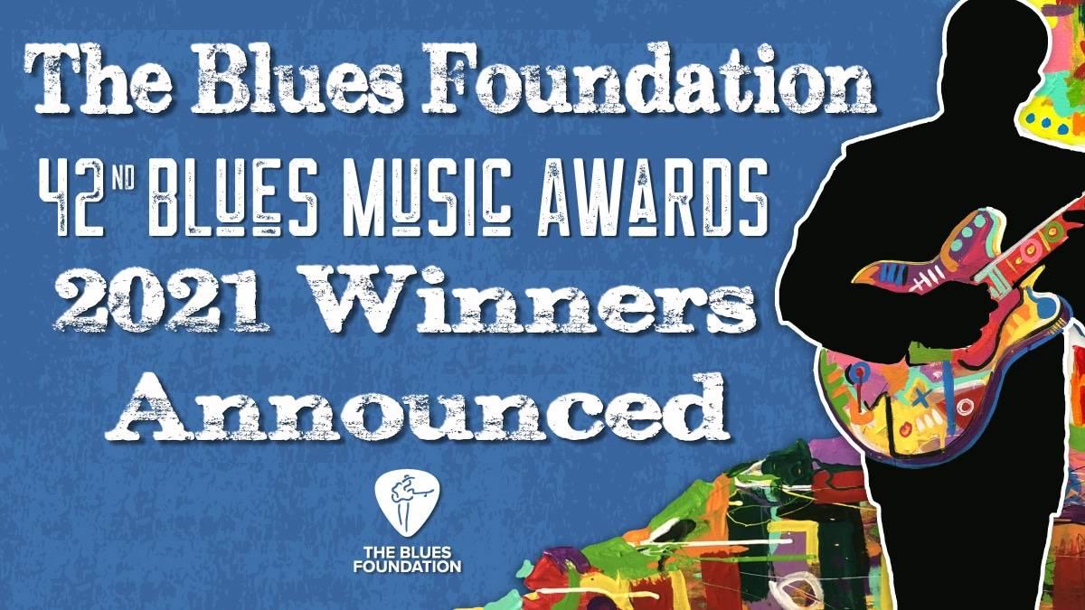 Blues Foundation Announces the Blues Music Award Winners