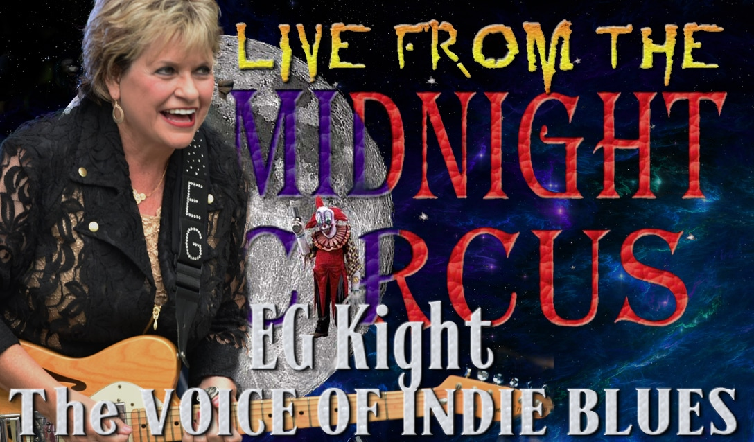 LIVE from the Midnight Circus Featuring EG Kight