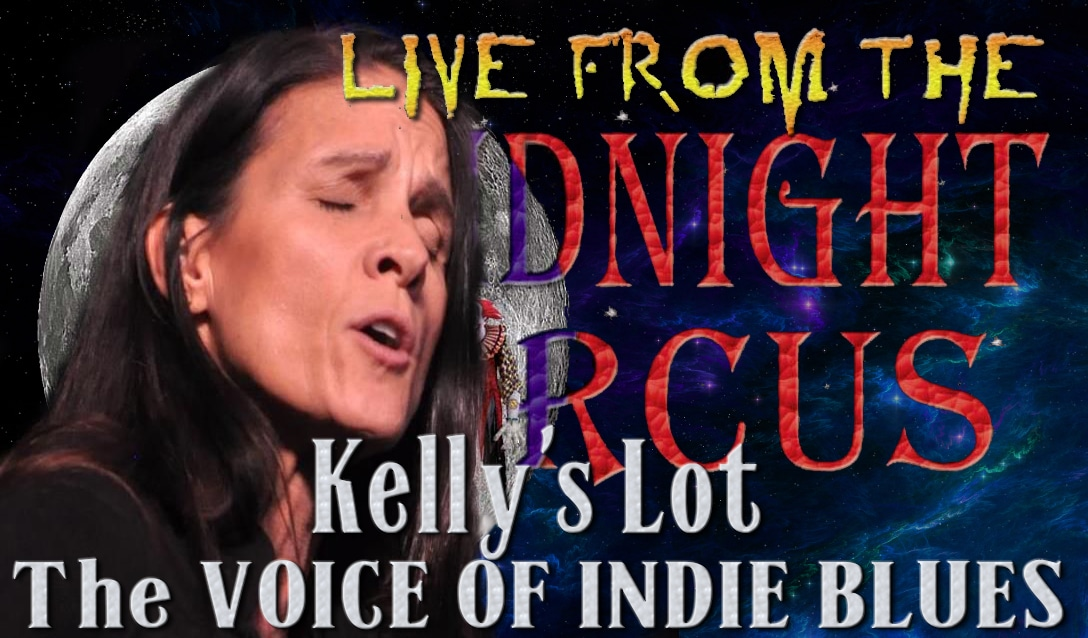 LIVE from the Midnight Circus Featuring Kelly's Lot