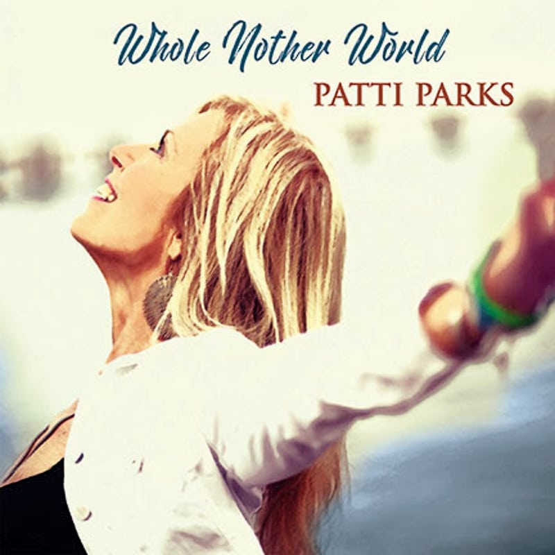 Patti Parks Whole Nother World