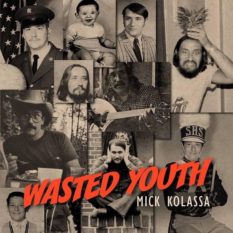 Mick Kolassa Wasted Youth
