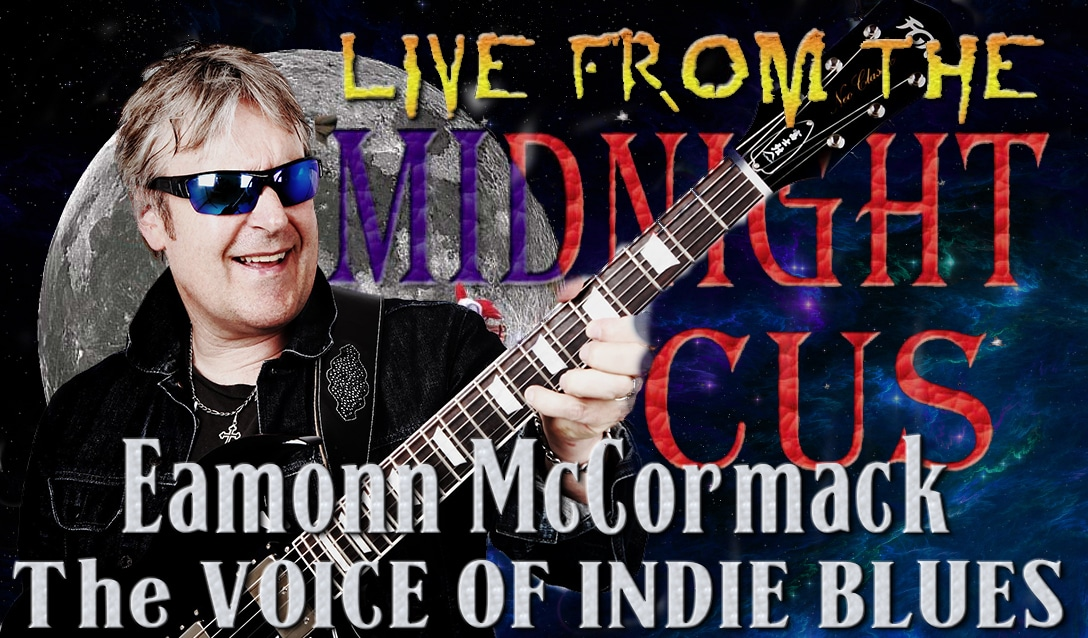 LIVE from the Midnight Circus Featuring Eamonn McCormack