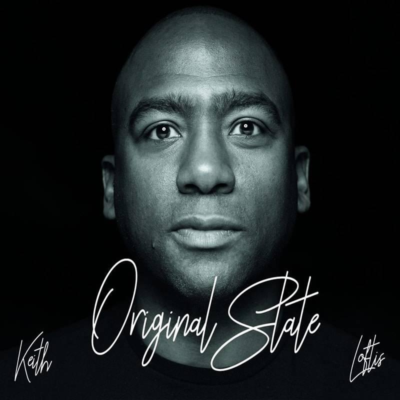 Keith Loftis Original State