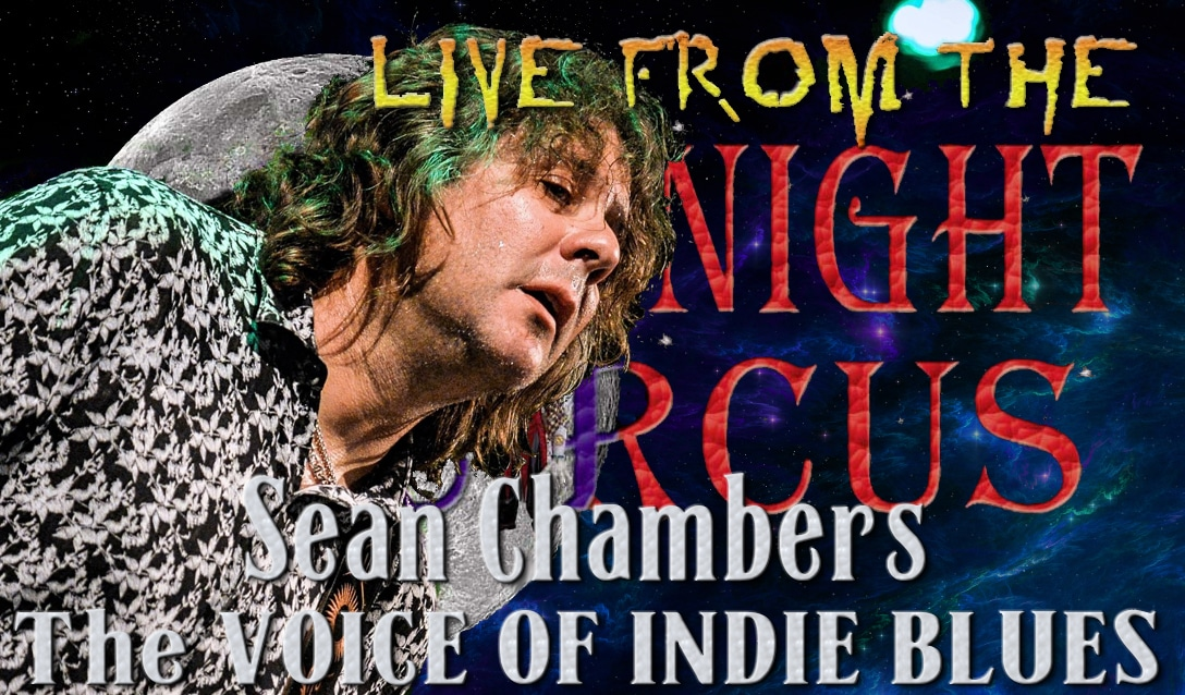 LIVE from the Midnight Circus Featuring Sean Chambers