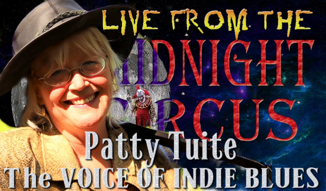 LIVE from the Midnight Circus Featuring Patty Tuite