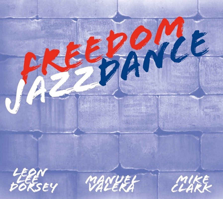Leon-Lee-Dorsey-Freedom-Jazz-Dance-CD-cover-copy-scaled