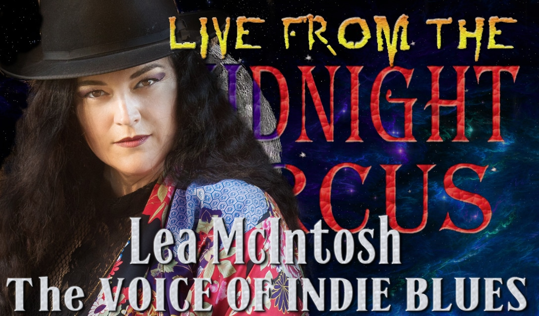 LIVE from the Midnight Circus Featuring Lea McIntosh