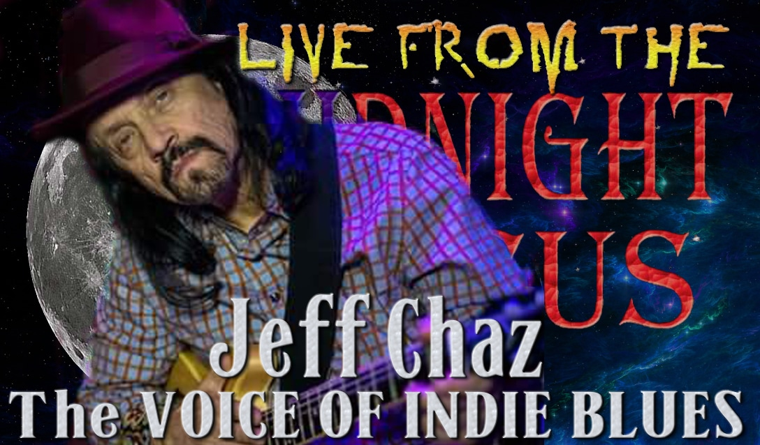 LIVE from the Midnight Circus Featuring Jeff Chaz