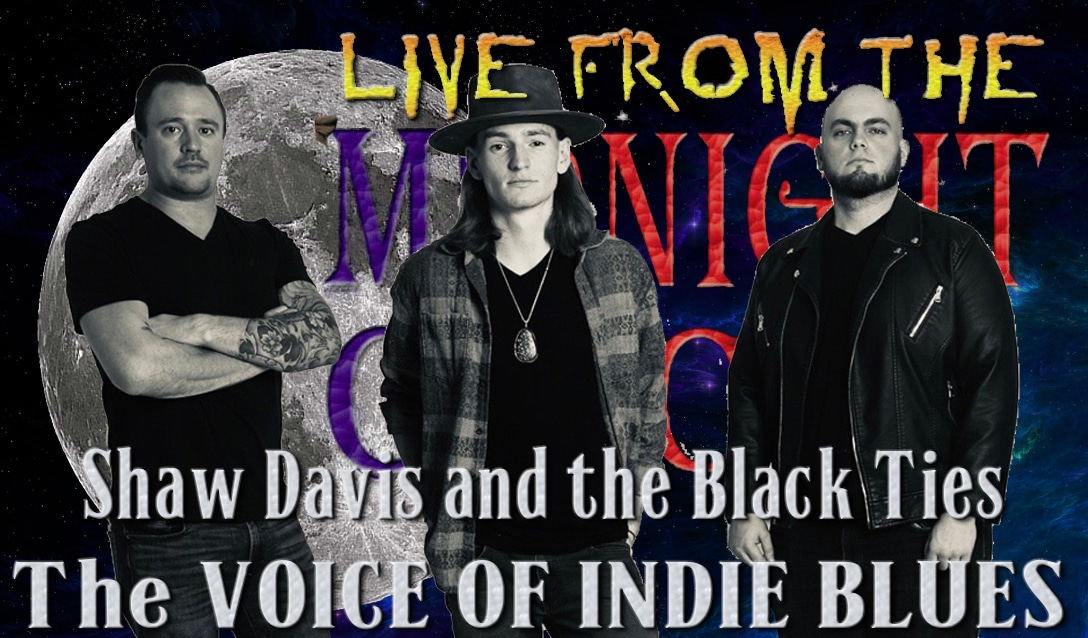 LIVE from the Midnight Circus Featuring Shaw Davis and The Black Ties