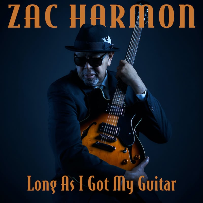 Zac Harmon As Long As I Got My Guitar
